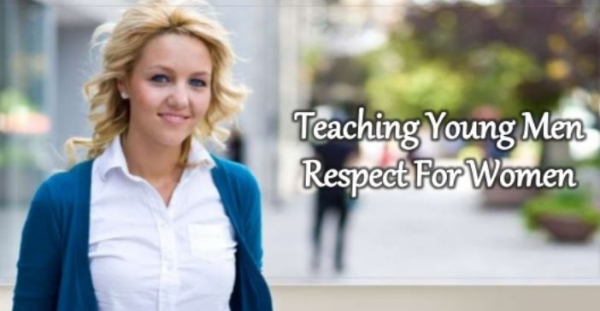 teaching young men respect for women
