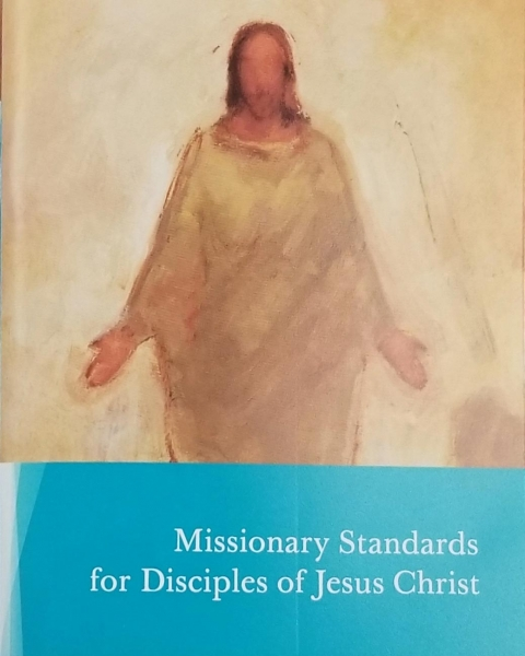 Missionary Standards for Disciples of Jesus Christ