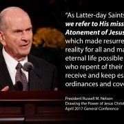 His mission is the Atonement of Jesus Christ Nelson