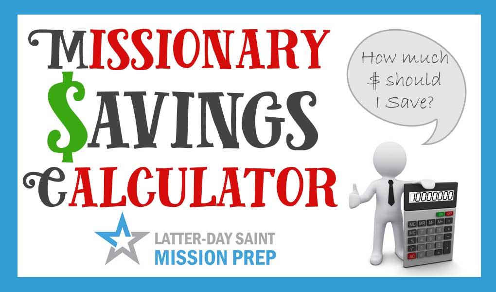 Missionary Savings Calculator
