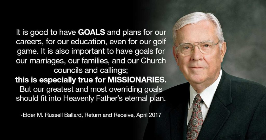 goals for missionaries ballard