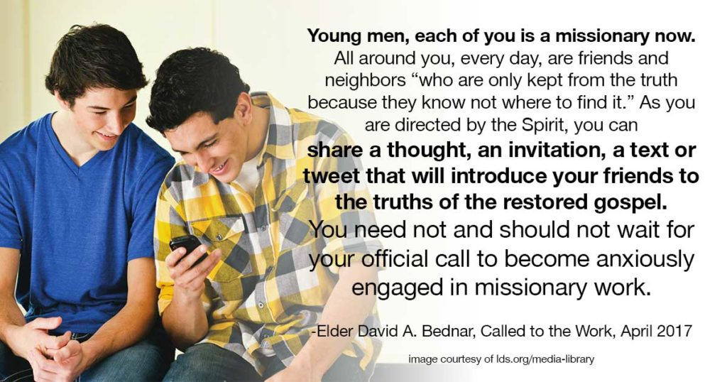 young men each of you is a missionary now